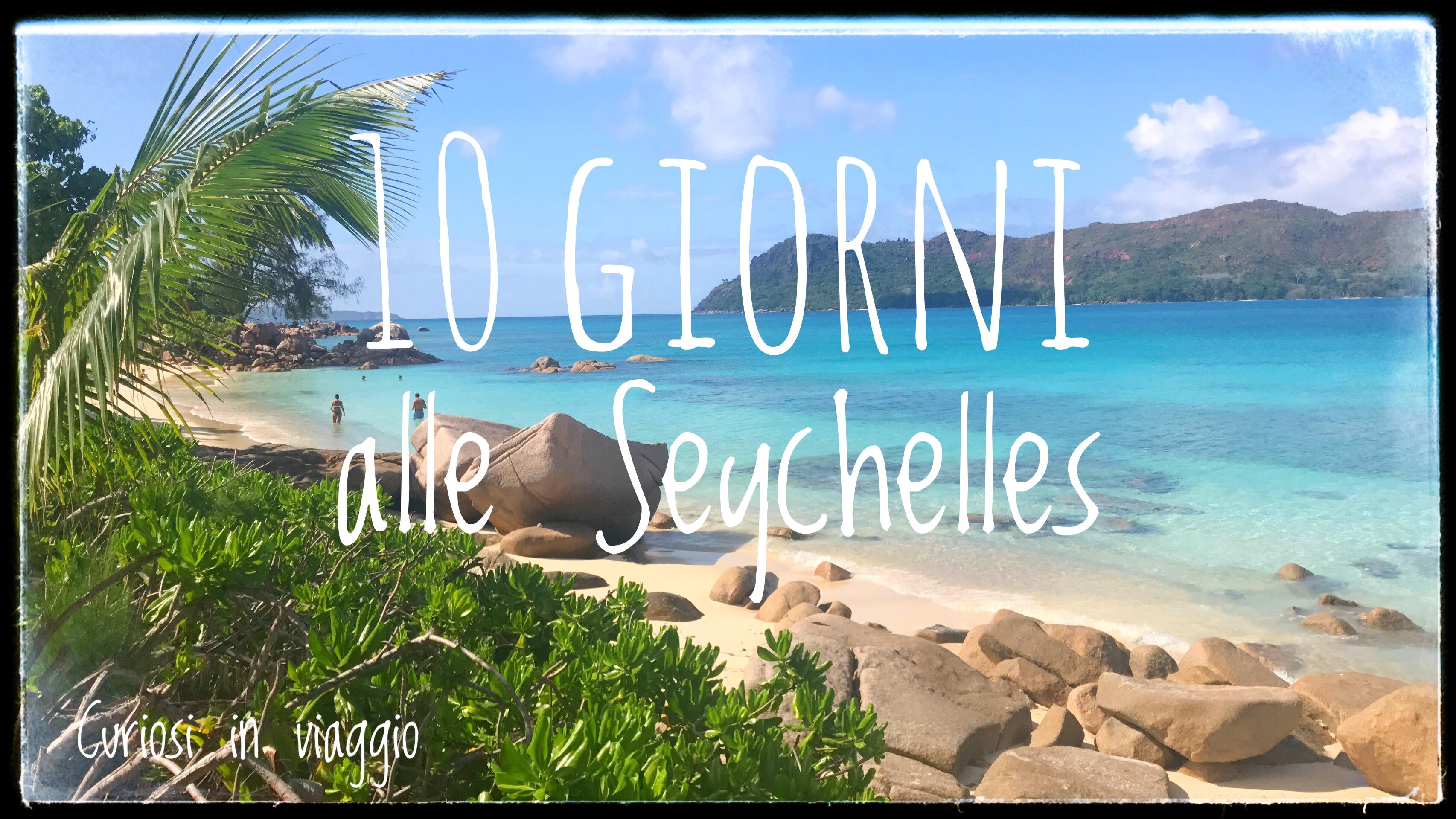 10 giorni alle Seychelles